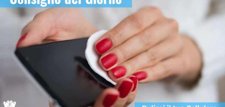 Come pulire il tuo Smartphone e la sua fotocamera
